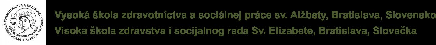 Visoka škola zdravstva i socijalnog rada Sv. Elizabete, Bratislava, Slovačka